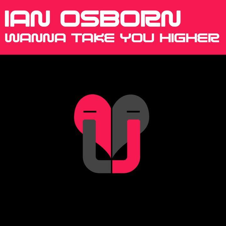 Ian Osborn – Wanna Take U Higher (Charly H. Fox Remix)