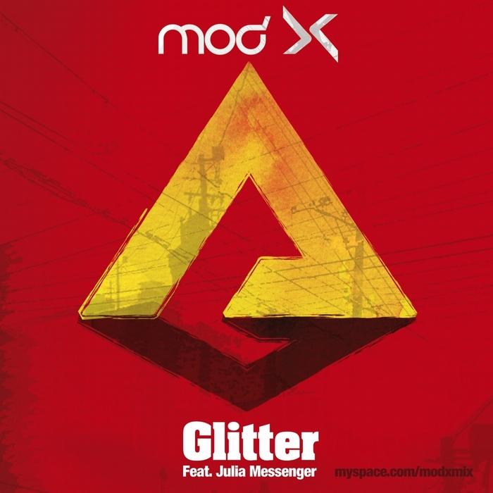 Mod X feat Julia Messenger – Glitter (Charly H. Fox Remix)